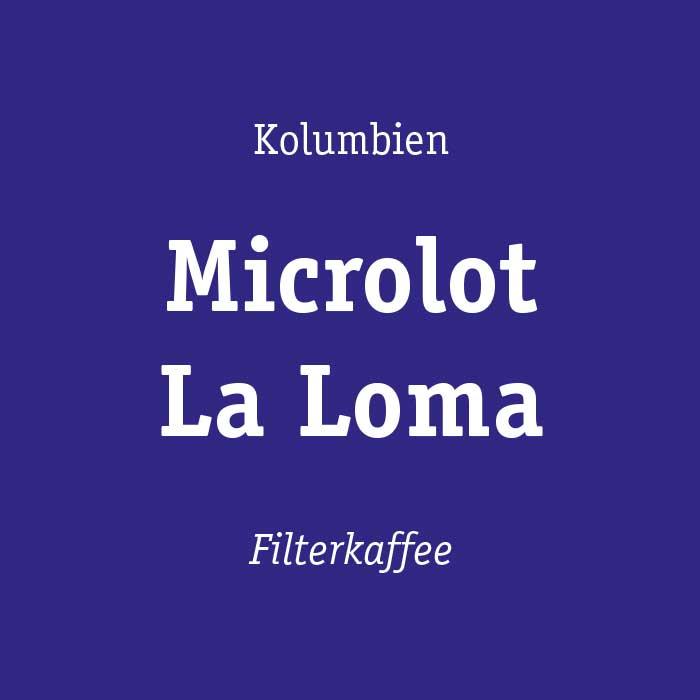Kolumbien Microlot La Loma Kaffee kaufen